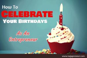 entrepreneur birthdays